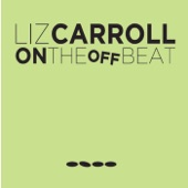 Liz Carroll - W.T.'s 97th / Bar Hopping / Kelly's Roadhouse