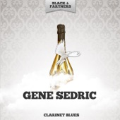 Gene Sedric - I Can't Give You Anything But Love