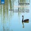 Britten: Reflections, Matthew Jones & Annabel Thwaite