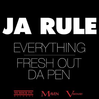 Everything / Fresh Out da Pen - Single - Ja Rule