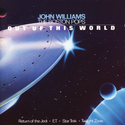 Pops Out Of This World - Boston Pops Orchestra & John Williams album