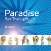 Paradise - See the Light artwork