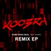 Koobra - Something Real (Ercola Remix) [feat. Joanna]