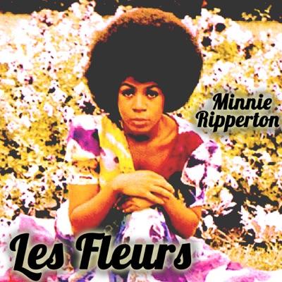 Minnie Ripperton - Les Fleurs - Minnie Riperton