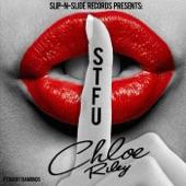 Chloe Riley - S.T.F.U.