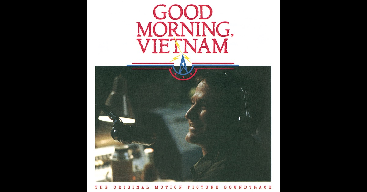 Good Morning Vietnam You Got A Window Open It : Good morning vietnam the original motion picture