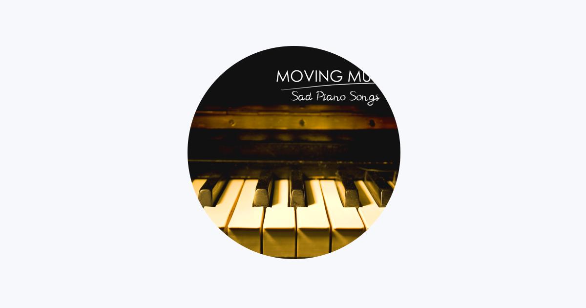 Sad Music Songs Piano on Apple Music