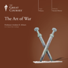 The Art of War - Andrew R. Wilson & The Great Courses