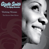 Gizelle Smith - Working Woman (Kenny Dope Mix)