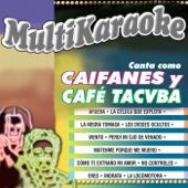 Canta Como Caifanes Y Café Tacuba