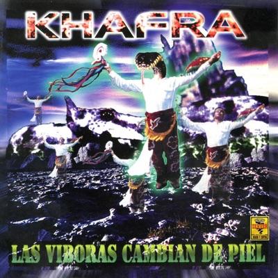 Las Víboras Cambian de Piel - Khafra