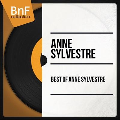 Best of Anne Sylvestre - Anne Sylvestre