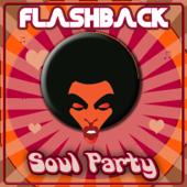 Flashback - Soul Party