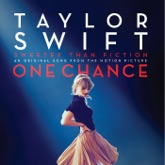 """Sweeter Than Fiction (From """"One Chance"""") - Single"""