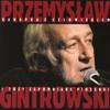 Przemysław Gintrowski - A My Nie Chcemy Uciekać Stąd artwork