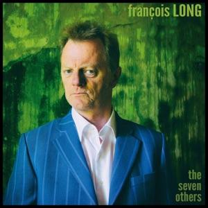 François Long - The Seven Others feat. Gail Ann Dorsey