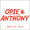Opie & Anthony - Opie & Anthony, April 28, 2014  artwork