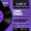 You're Gonna Miss Me / Plenty Good Lovin' (feat. Ray Ellis and His Orchestra) [Mono Version] - Single, Connie Francis