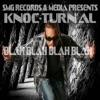 Blah Blah Blah Blah - Single, Knoc-Turn'al