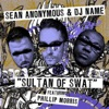 Sultan of Swat (feat. Phillip Morris) - Single, Sean Anonymous & DJ Name