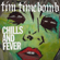 Chills and Fever - Tim Timebomb