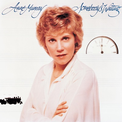 Somebody's Waiting - Anne Murray