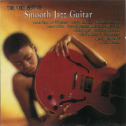 The Very Best of Smooth Jazz Guitar - Various Artists - Various Artists