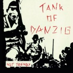 Tank of Danzig - No More Chance