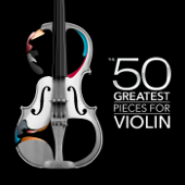 The 50 Greatest Pieces for Violin