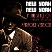 New York New York (In the Style of Frank Sinatra) [Karaoke Version]