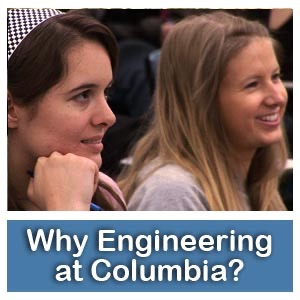 Why Engineering at Columbia University? - Why Engineering at SEAS?