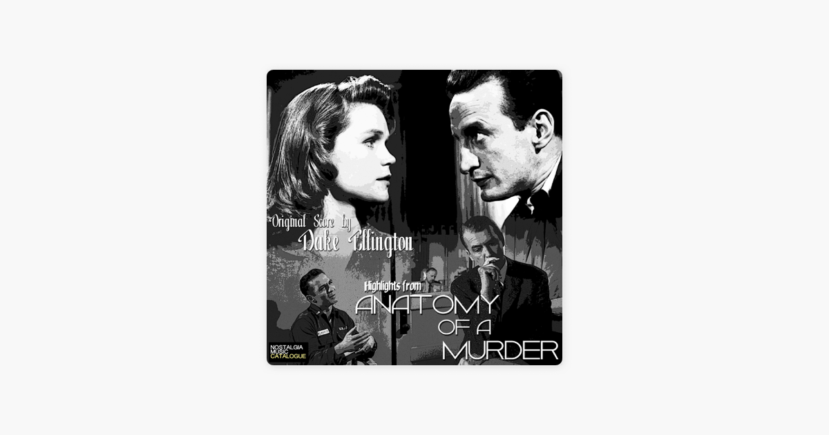 Highlights From Anatomy Of A Murder By Duke Ellington And His