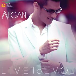 Afgan - L1ve to Love, Love to L1ve