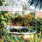 Throw Me The Statue - Cannibal Rays