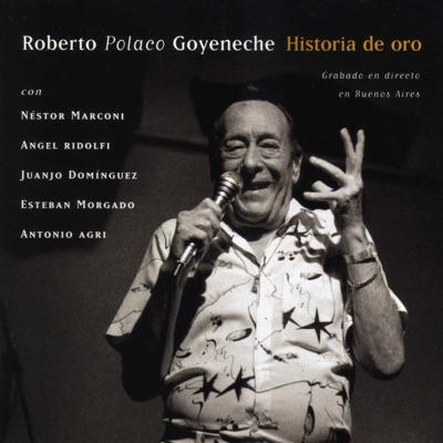 Historia de Oro (En Directo) - Roberto Goyeneche