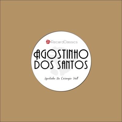 Agostinho No Carnegie Hall - EP - Agostinho dos Santos