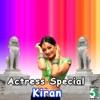 Actress Special - Kiran