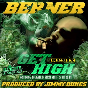 Get High (Remix) [feat. Designer D, Strae Bullet & Nit Da Pit) - Single Mp3 Download