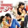 Tu Mohabbat Hai (Valentine Special)