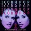 In the Stars (Galaxy Mix) - Single, Icona Pop