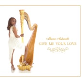 Mariea Antoinette - Give Me Your Love