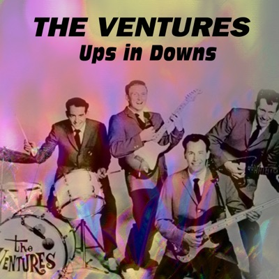 Ups in Downs - The Ventures