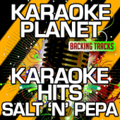 None of Your Business (Karaoke Version) [Originally Performed By Salt 'n' Pepa]