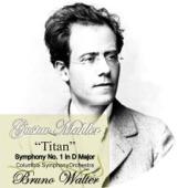 """Bruno Walter - """"Titan"""" Symphony No. 1: I. Langsam, schleppend"""