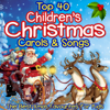 Various Artists - Top 40 Childrens Christmas Carols & Songs - The Best Xmas Favourites for Kids artwork