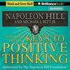 Napoleon Hill & Michael J. Ritt, Jr. - Napoleon Hill's Keys to Positive Thinking: 10 Steps to Health, Wealth, and Success  (Unabridged) artwork