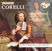 Purcell Quartet - Corelli: Sonatas for Strings, Vol. 3 - CorellI: Sonata a 3 in D major, Op. 4, No. 4: II. Corrente: Allegro, III. Adagio, IV. Giga: Allegro