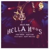 Hella Hoes (feat. A$AP Rocky, A$AP Ferg, A$AP Nast & A$AP Twelvyy) - Single