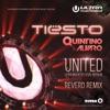United (Ultra Music Festival Anthem) [feat. Alvaro] [Revero Remix] - Single, Tiësto & Quintino