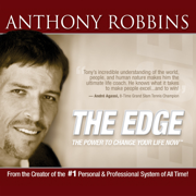 The Edge: The Power to Change Your Life Now - Tony Robbins - Tony Robbins